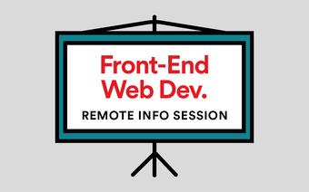 Front-End Web Development Info Session Remote Livestream