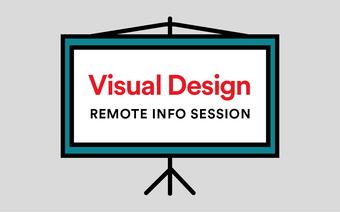 Visual Design Info Session Remote Livestream
