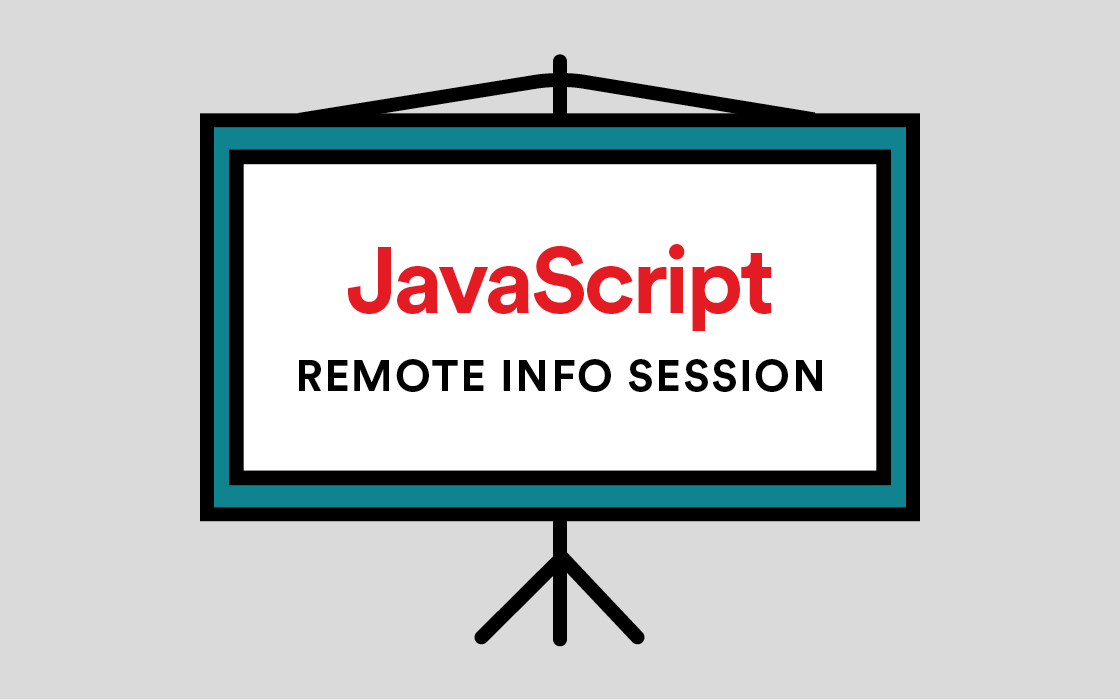 JavaScript Development Info Session Remote Livestream
