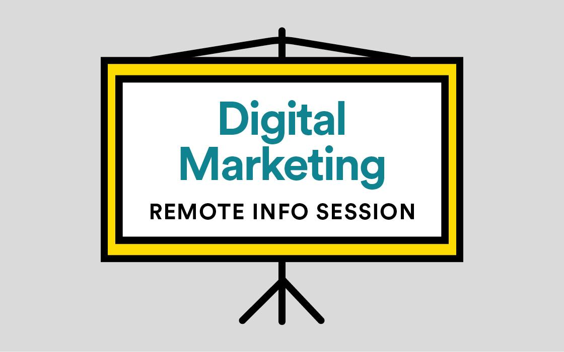 Digital Marketing Info Session Remote Livestream