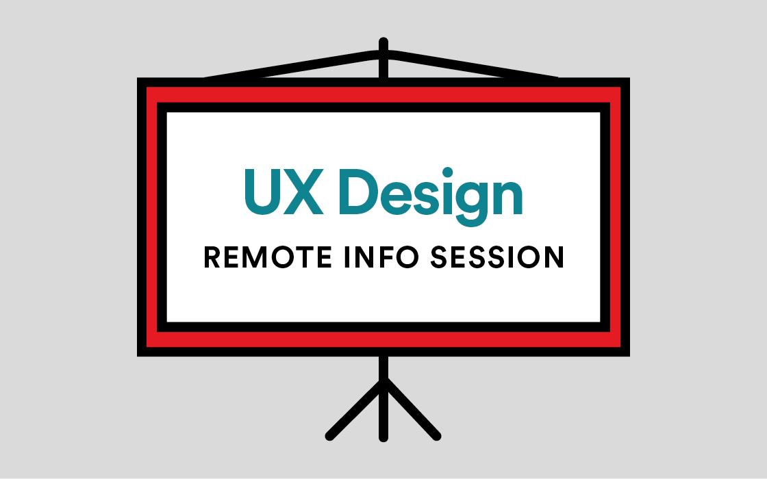 User Experience Design Immersive Remote Info Session