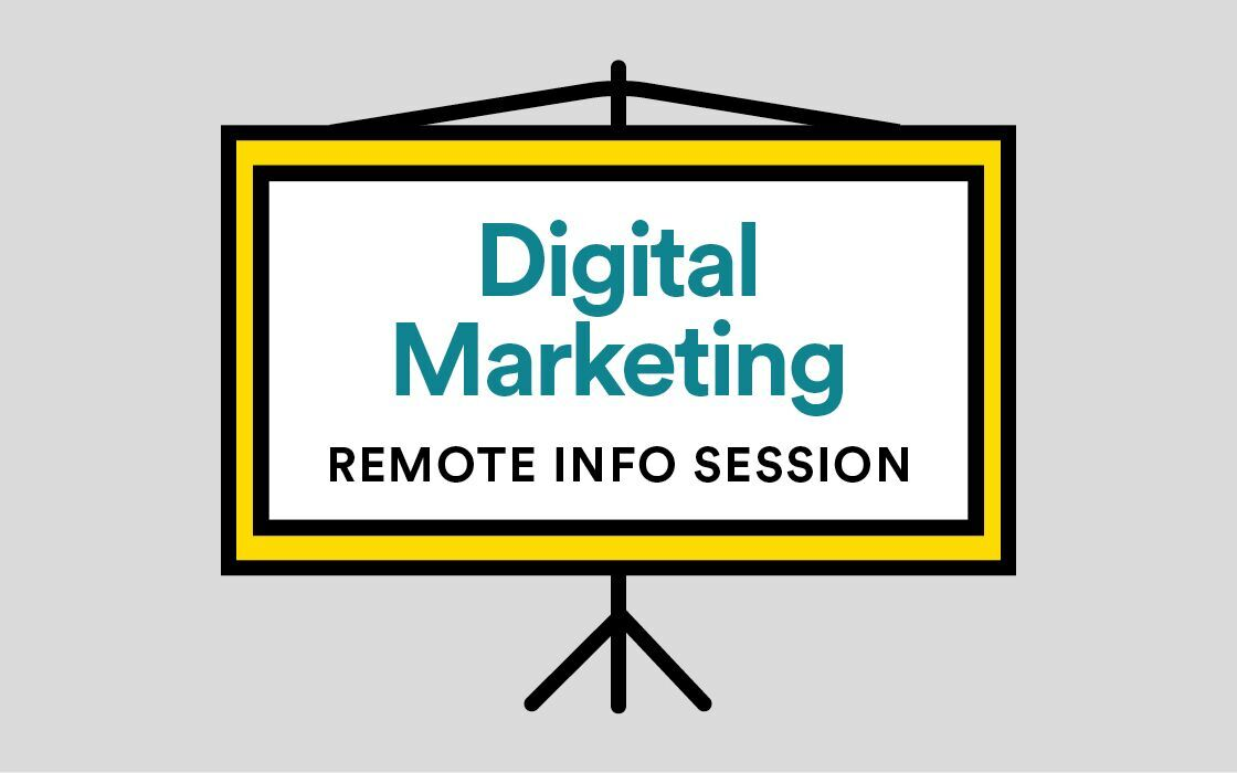 Digital Marketing Info Session Remote Livestream