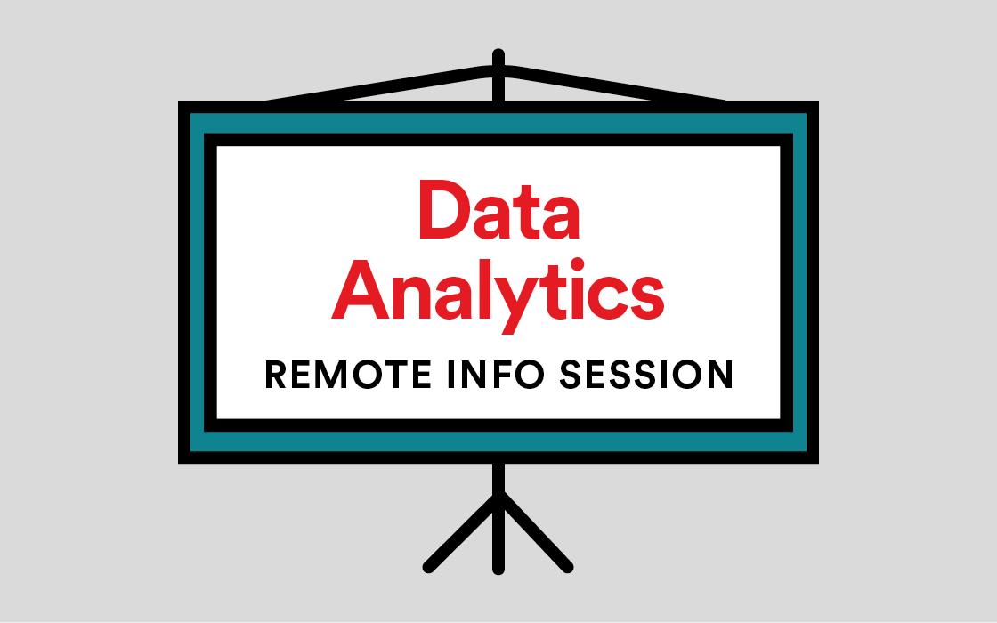Data Analytics Info Session Remote Livestream