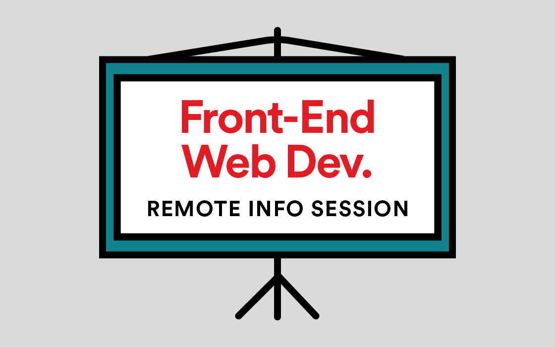 Front-End Web Development Info Session Remote Livestream