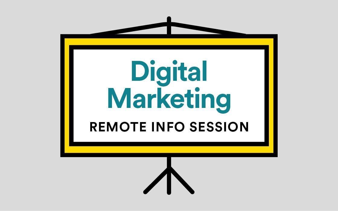 Digital Marketing Remote (Online) Info Session Livestream