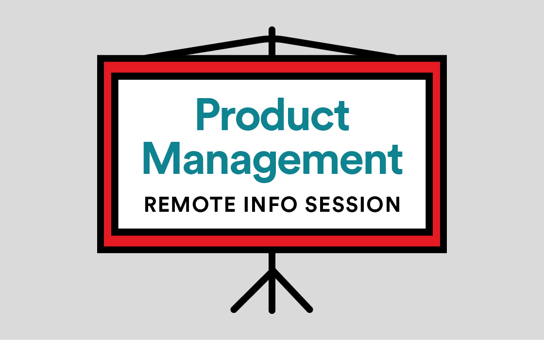 Product Management Info Session Remote Livestream