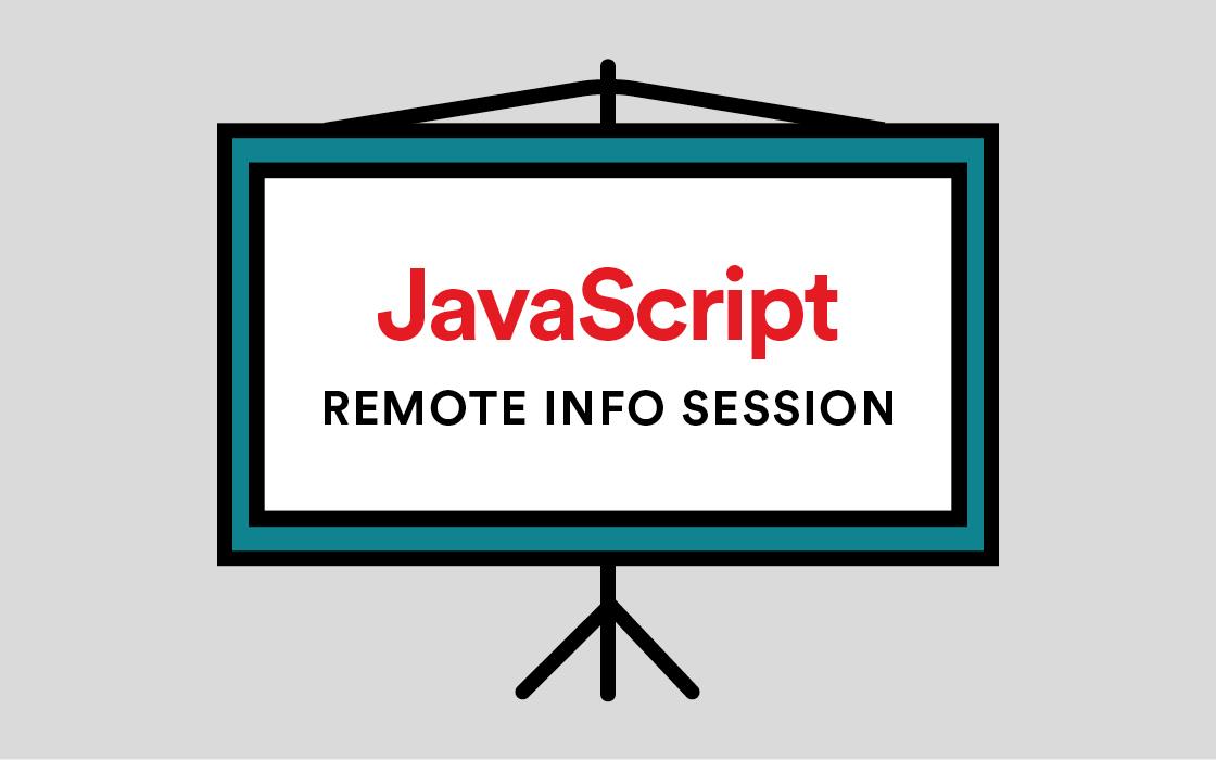 JavaScript Development Info Session Remote Livestream
