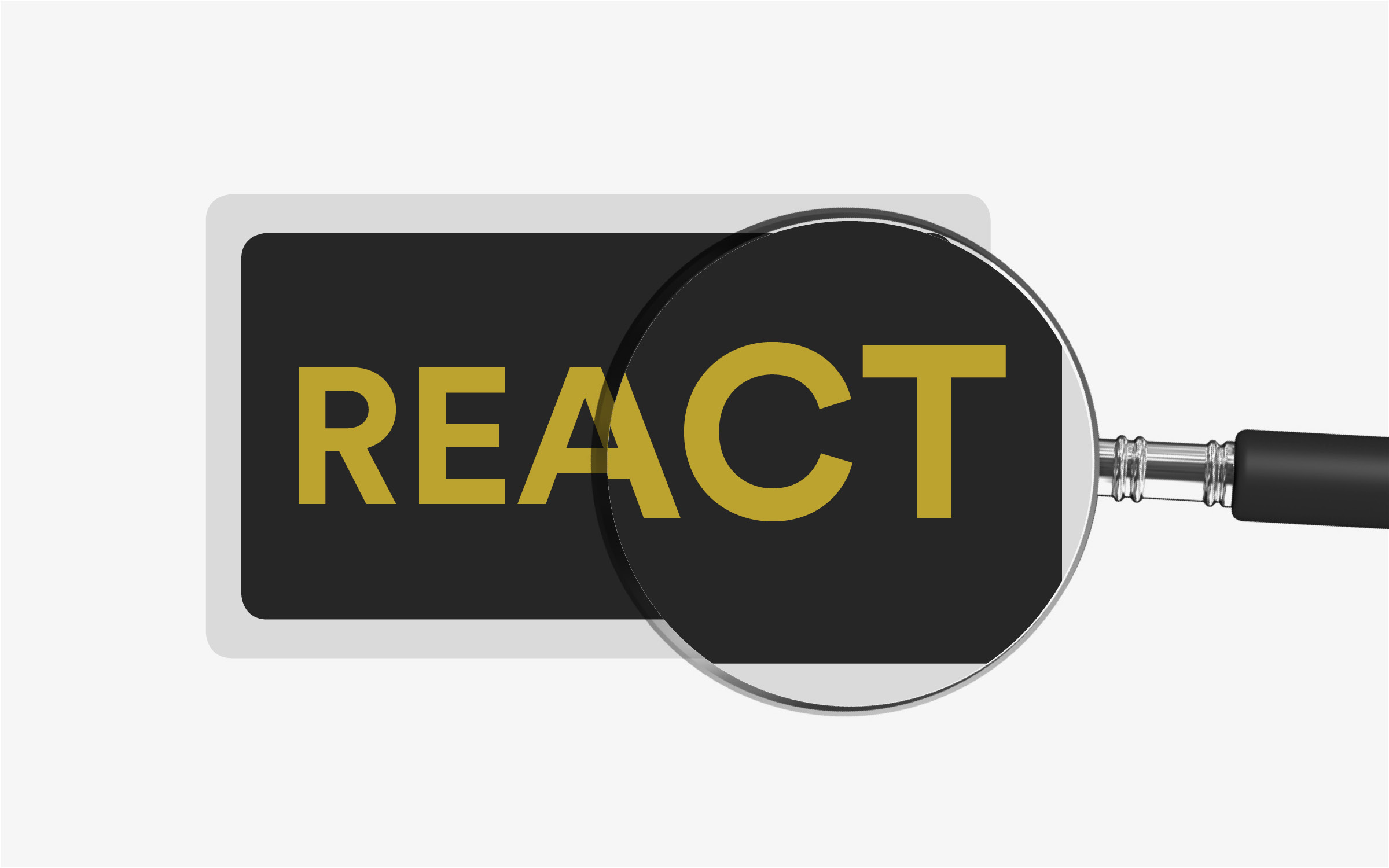 React: What, Why and How