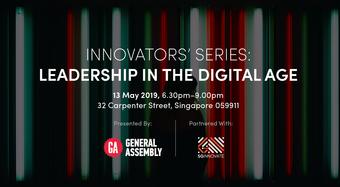 Innovators Series: Leadership in The Digital Age