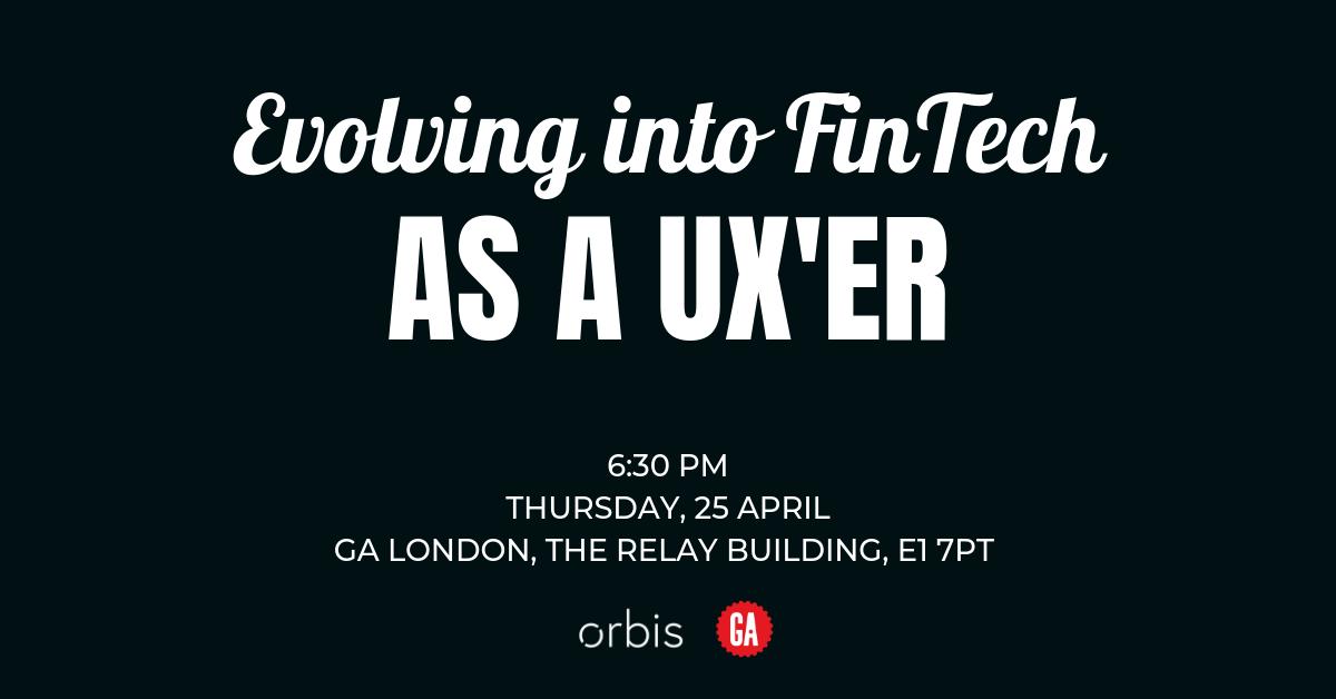 Evolving into Fintech as a UX'er