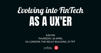 Evolving into Fintech as a UX'er