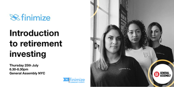 Finimize Community Presents: Investing in your retirement