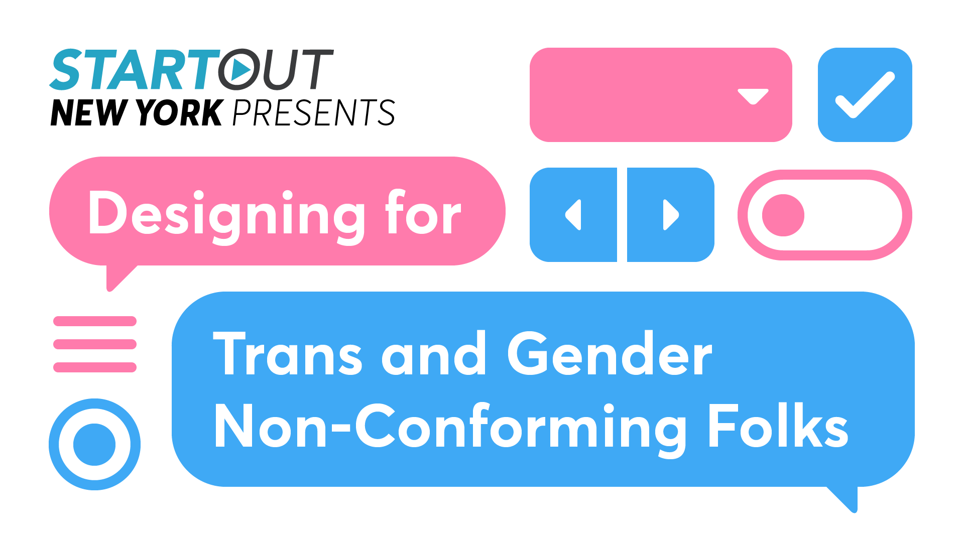 Designing for Trans and Gender Non-Conforming Folks