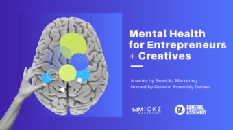 Mental Health for Entrepreneurs + Creatives