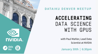 Accelerating Data Science with GPUs featuring NVIDIA