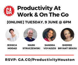 [Assembling Online] Productivity at Work and on the Go