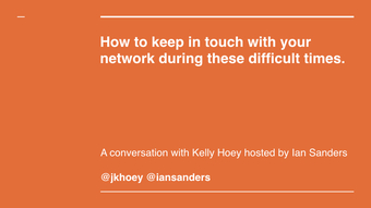 How to keep in touch with your network during these difficult times