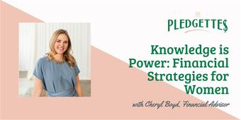 Knowledge is Power: Financial Strategies for Women