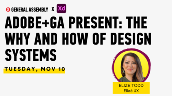 ADOBE+GA PRESENT: The Why and How of Design Systems