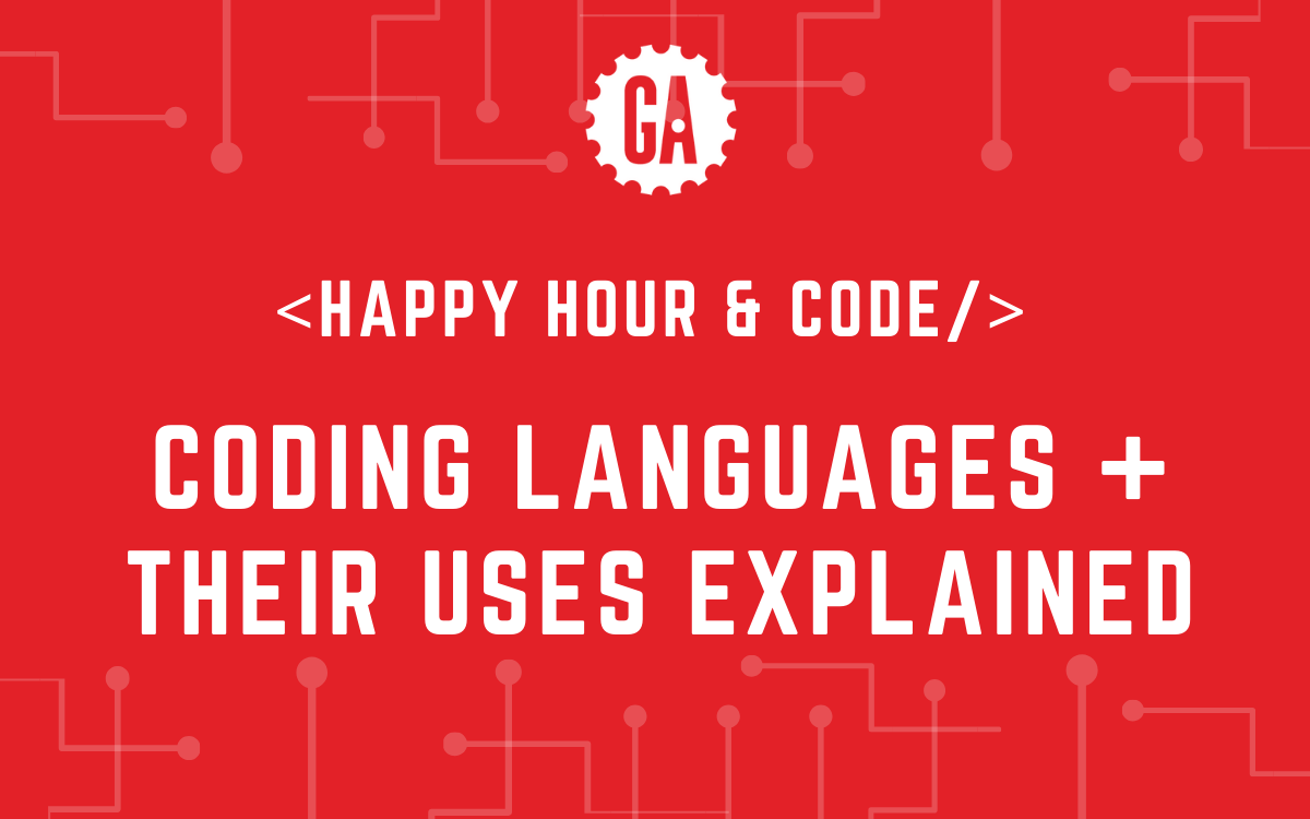 Happy Hour & Code: CODING LANGUAGES AND THEIR USES EXPLAINED