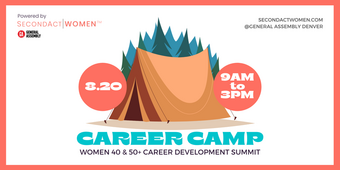 SecondActWomen Presents: Career Camp for Female Job Seekers 40 & 50+