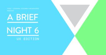 A Brief Night 6 - UX Edition
