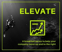 ELEVATE Series: Getting and Retaining Your First Customers