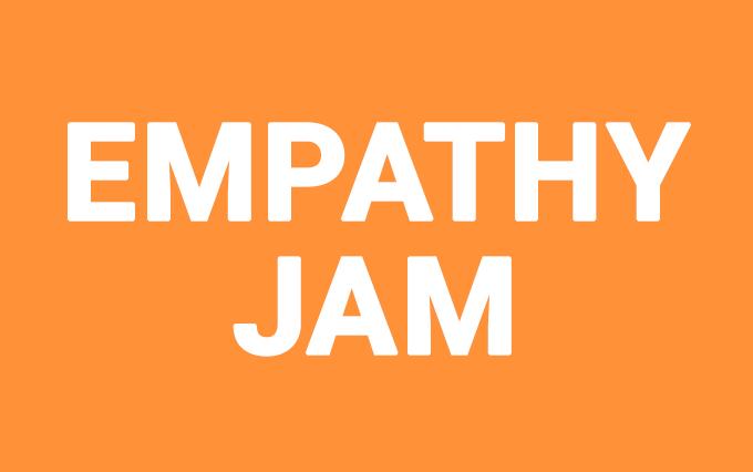 Empathy Jam