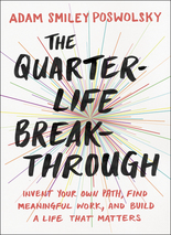 THE QUARTER-LIFE BREAKTHROUGH: BOOK LAUNCH