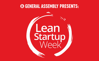 GA Presents: Lean Startup Week