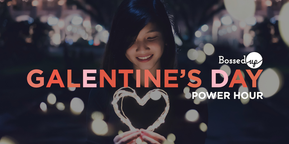 A Galentine's Day Power Hour