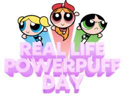 Real Life Powerpuff Day