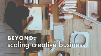 BEYOND: Scaling Creative Business