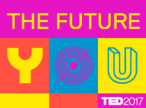 TED 2017: The Future You - Live Screening