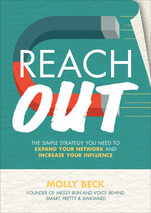 Reach Out | Expanding your Network with Molly Beck