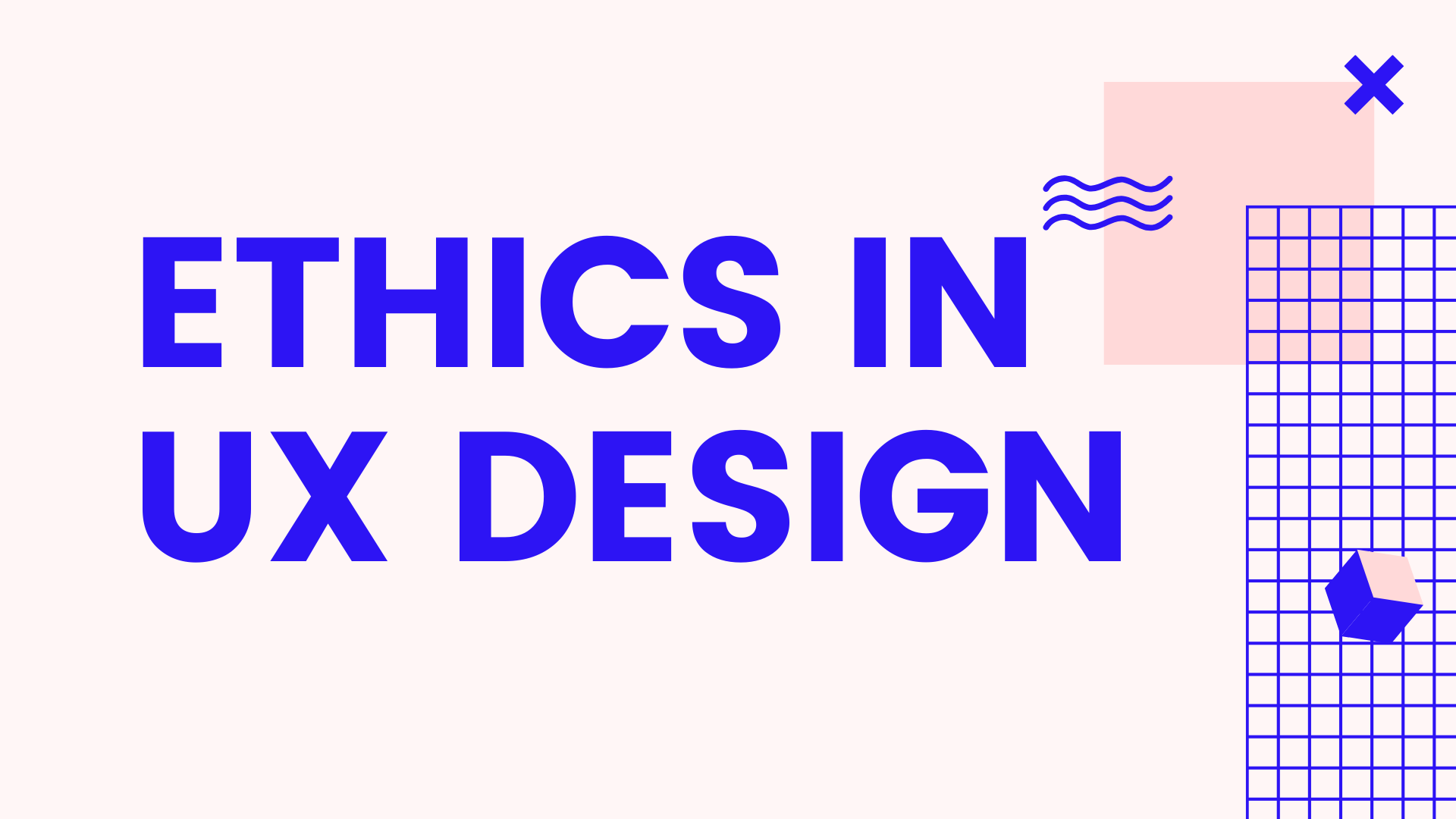 What's Ethical in UX Design