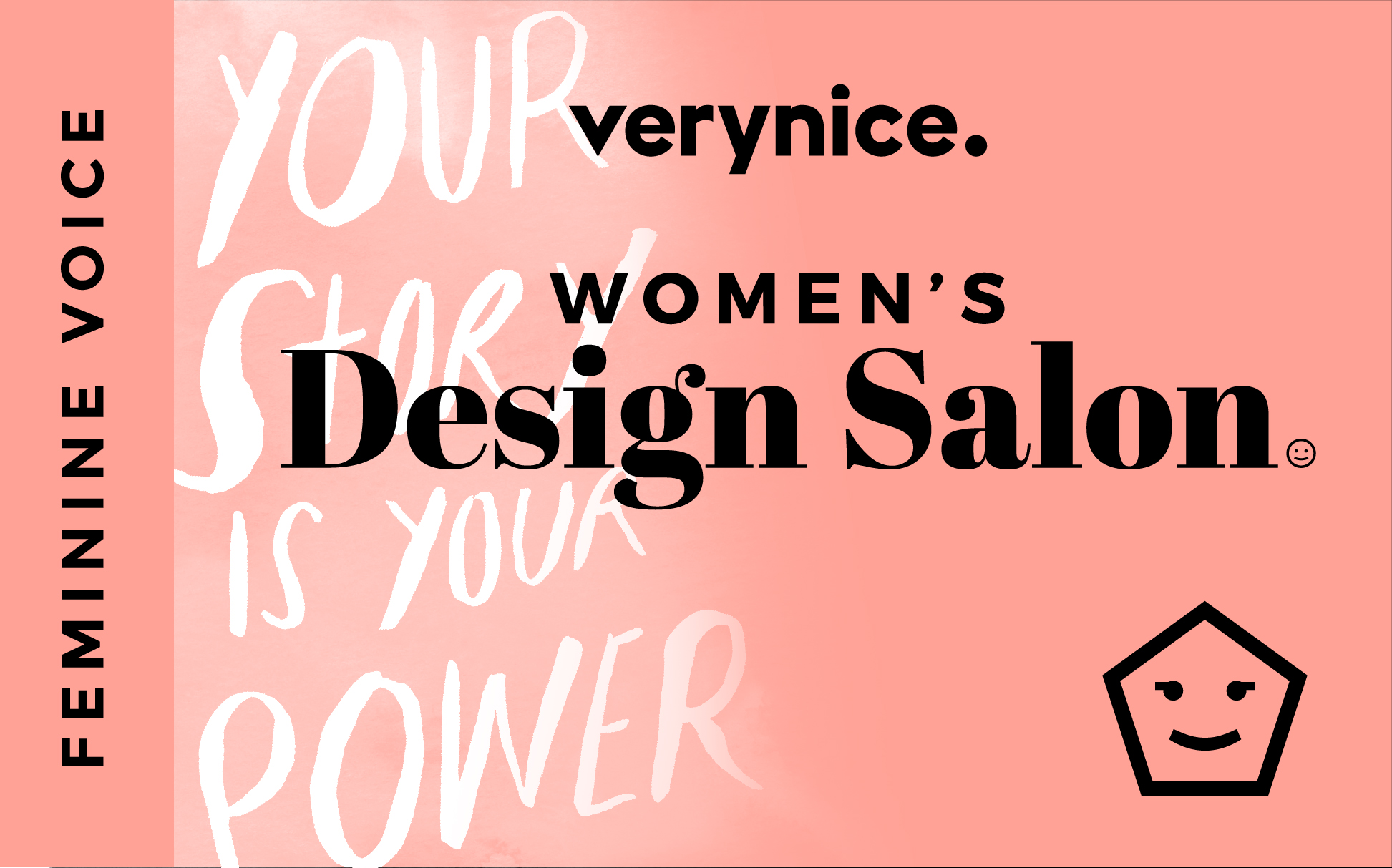 verynice Women's Design Salon: Feminine Voice