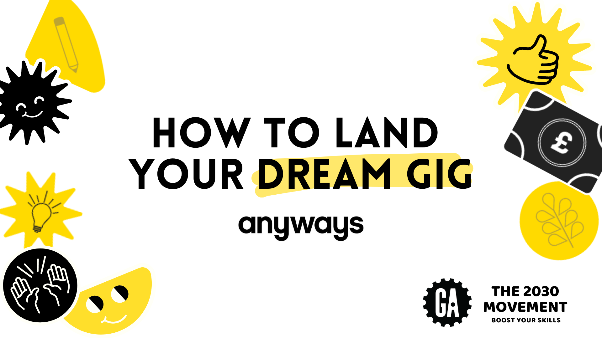 The 2030 Movement: How To Land Your Dream Gig