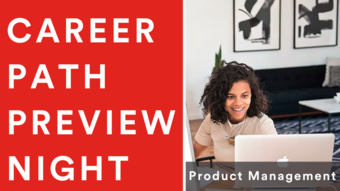 Career Path Preview Night: Product Management