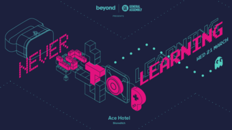 Never Stop Learning: Talks on the future of learning in work, play & beyond