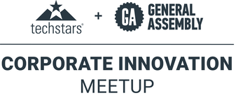 Techstars x General Assembly Corporate Innovation Meetup