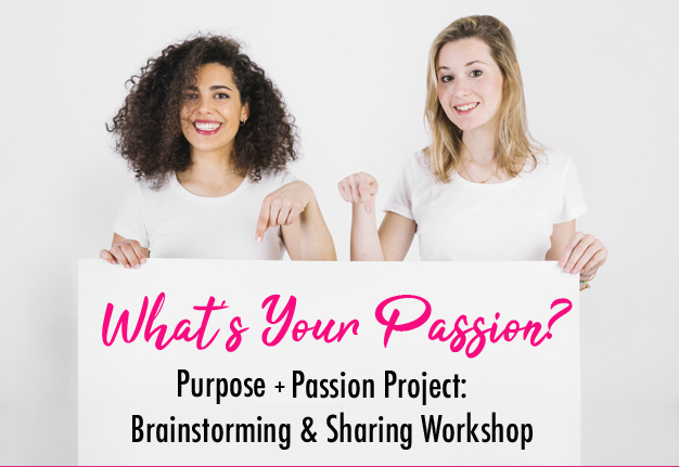 Purpose + Passion Project Ideation Workshop