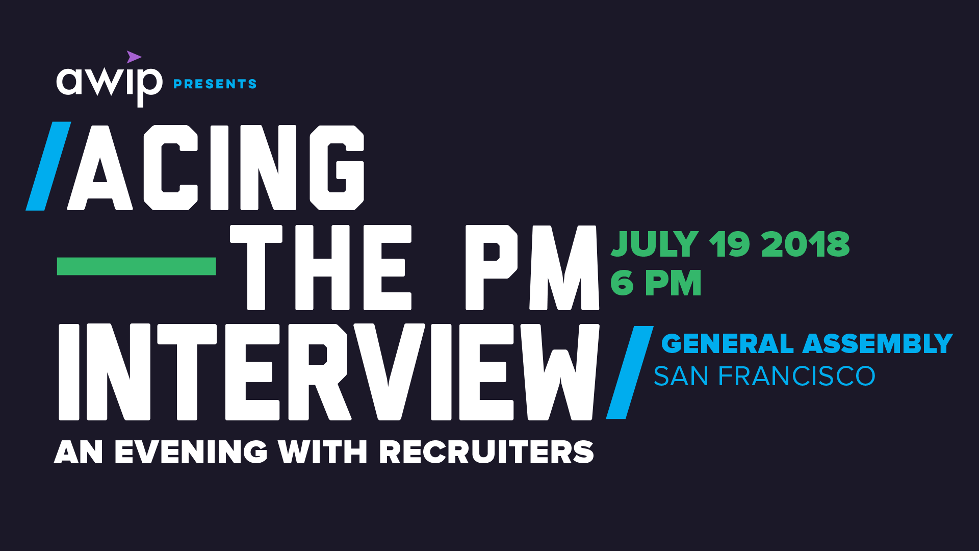 AWIP Presents: Acing the PM Interview